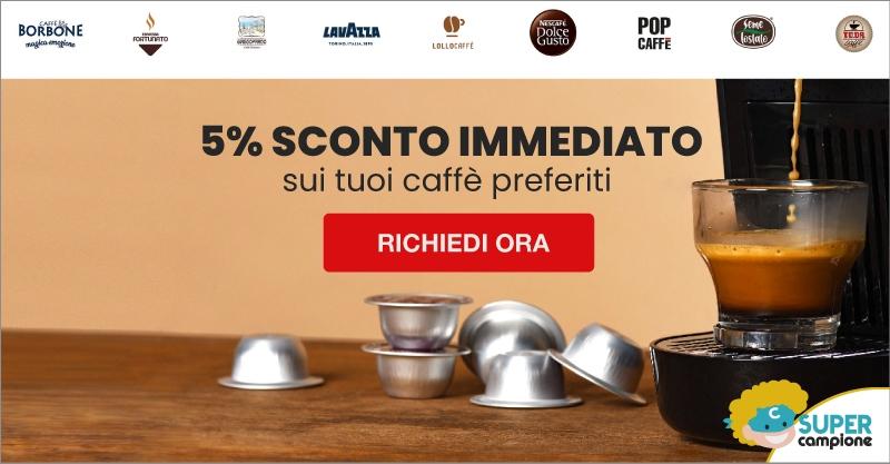 Buono sconto 5% sui tuoi caffè preferiti