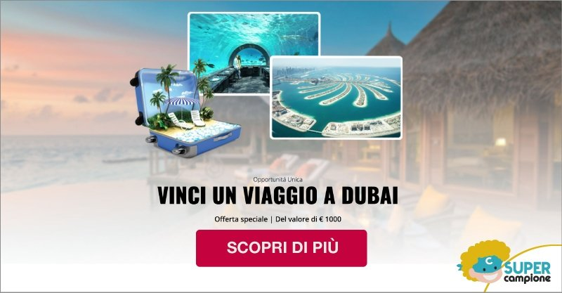 Vinci gratis un viaggio a Dubai da 1000€